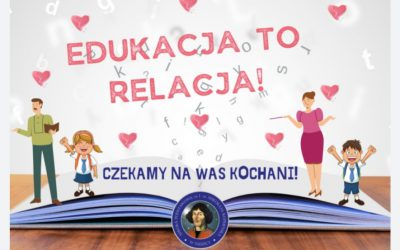 Edukacja to relacja!