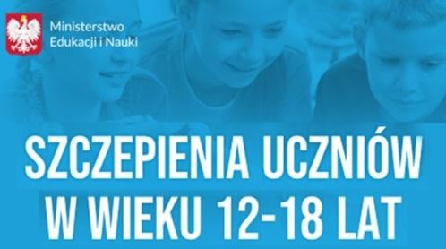 """""""SZCZEPIENIA PRZECIWKO COVID – 19 DZIECI W WIEKU 12 – 18"""